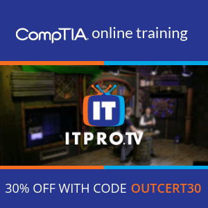 ITPro.TV CompTIA online training 30% OFF Coupon Code | OUTCERT